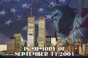 In Memory of 9 - 11 - 2001 -- I will never forget